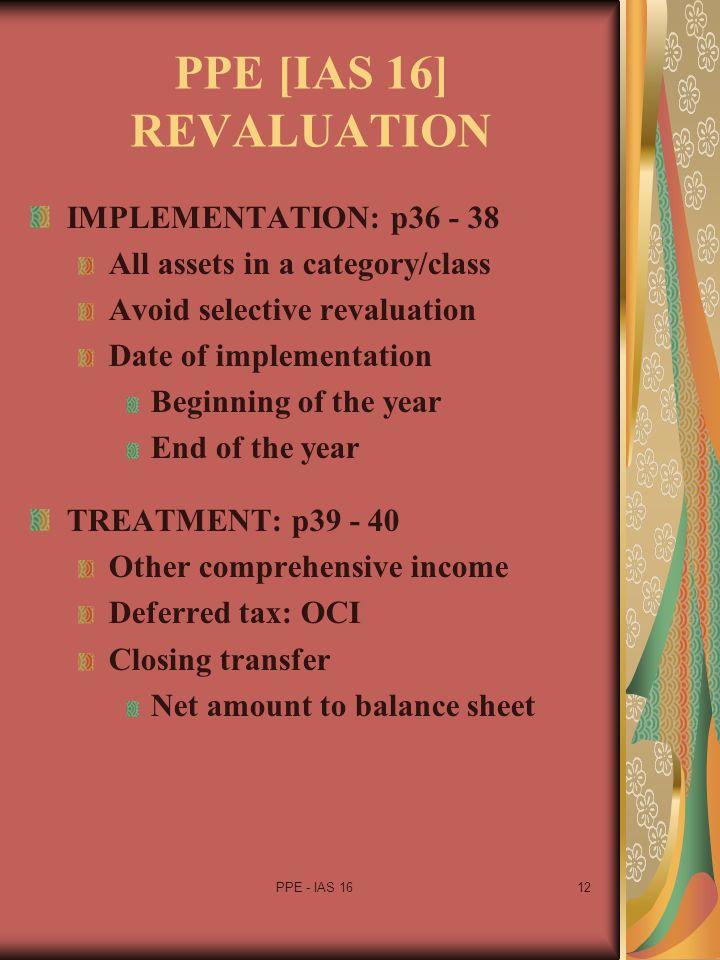 PPE [IAS 16] REVALUATION IMPLEMENTATION: p36 - 38